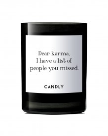 Świeca Dear karma, I have a list of people you missed.